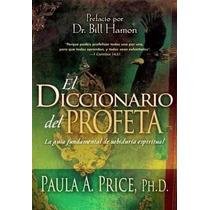 Diccionario Biblico Del Profeta/ Casadediosvzla