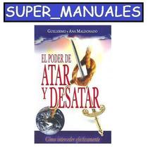 El Poder De Atar Y Desatar Guillermo Maldonado Pdf