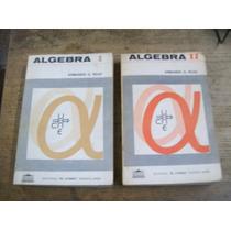 Vendo Combo Algebra I Y I I De Armando O. Rojo.
