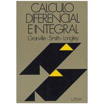 Libro, Calculo Diferencial E Integral Granville Smith Long