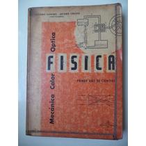 Física De 4to Año - Facundo Camero Y Arturo Crespo