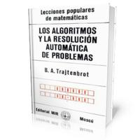 Libro, Los Algoritmos Y La Resolución Automática De Problema