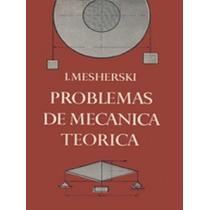 Libro, Problemas De Mecanica Moderna De I. Mesherski.
