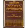 Libro, Estadística Aplicada Administración Y Economía Schau