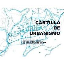 Libro Cartilla De Urbanismo Del Arquitecto Luis Lopez Pdf