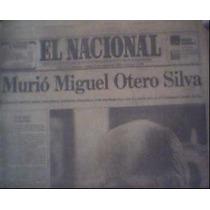 Cuando Murió Miguel Otero Silva En 1985 Vdh Cth
