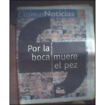 Últimas Noticias Edición 65 Aniversario 2006 Historiavdh Cth