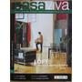Revista Casaviva Decoracion Casas Arquitectura Remodelación