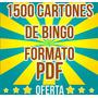 Cartones De Bingo Pdf (1500 Cartones Por 270bs)