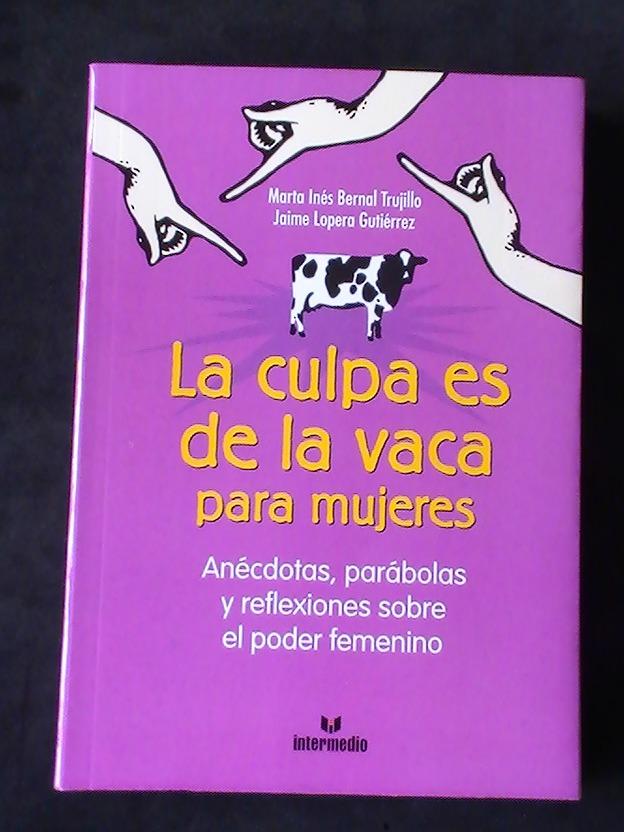 Libro La Culpa Es De La Vaca
