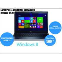 Notebook Ultrabook Dell Vostro 5470 I3 4gb Lector De Huellas