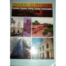 Valencia, Historia, Sociedad, Politica, Economia