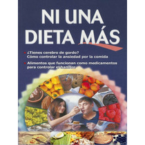 Ni Una Dieta Mas, Dieta Muy Famosa Entre Artistas Y Famosos!