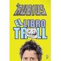 Libro Troll Digital Formato Pdf