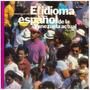 Cuadernos Lagoven, El Idioma Español De La Venezuela Actual.