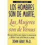 Los Hombres Son De Marte, Las Mujeres Son De Venus. J.gray.