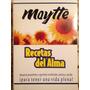 Libro Recetas Del Alma De Maytte
