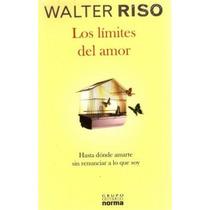 Libro, Los Límites Del Amor De Walter Riso.