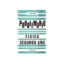 E. Navarro: Problemario Física Segundo Año..!