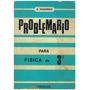 Libro, Problemario De Fisica Para 3 Año De E. Navarro.