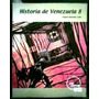 Historia De Venezuela 8vo Grado Terra Editores
