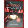 El Infierno De Gabriel Sylvain Reynard. Nuevo