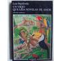 Un Viejo Que Leia Novelas De Amor Luis Sepulveda Tusquets