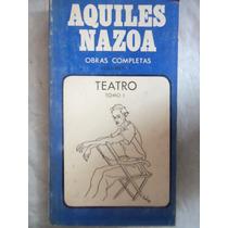Obras Completas 1 Teatro Tomo 1 Aquiles Nazoa Ediciones Ucv