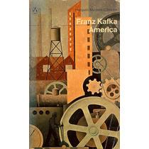 America. (novela En Inglés) Autor: Franz Kafka