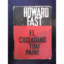 El Ciudadano Tom Paine Howard Fast
