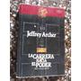 La Carrera Hacia El Poder Jeffrey Archer