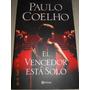 Libro El Vencedor Está Sólo. Autor Paulo Coelho
