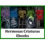 Hermosas Criaturas Ebooks + Ebook Adicional