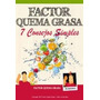 Factor Quema Grasa 7 Consejos Simples