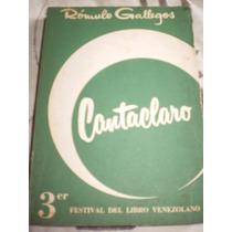 Romulo Gallegos, Cantaclaro.