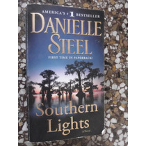 Southern Lights Danielle Steel N Ingles Original Best Seller