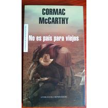 No Es País Para Viejos De Cormac Mccarthy