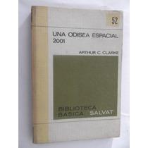 2001 Una Odisea Espacial Arthur C. Clarke Libro Pelicula Fot