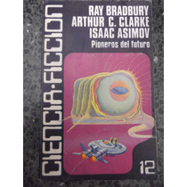 Pioneros Del Futuro Bradbury Clarke Asimov Aldiss Caralt #12