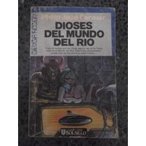 Dioses Mundo Del Rio Philip Jose Farmer Ultramar Mundo Rio 5