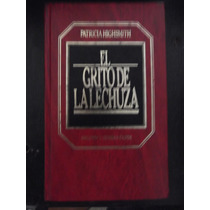 El Grito De La Lechuza Patricia Highsmith Tapa Dura