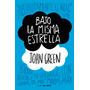 Bajo La Misma Estrella - John Green (e-book)