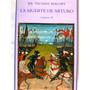 La Muerte De Arturo Sir Thomas Malory Nuevo Volumen Iii