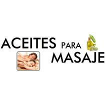 Aceites Para Masajes 240 Ml, 1 Litro Y Galon
