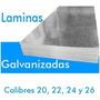 Lamina Galvanizada Calibre 22 Y 24 (2,40 X 1,20)