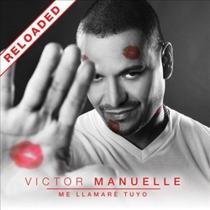 Victor Manuelle. Me Llamare Tuyo Reloaded. Cd Original Nuevo