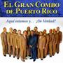 Cd - El Gran Combo De Puerto Rico - Aqui Estamos Y De Verdad