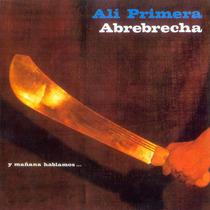 Cd - Ali Primera - Abrebrecha - 2013