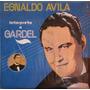 Disco De Acetato Esnaldo Avila Interpreta A Carlos Gardel