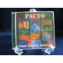 Cd´s Juan Carlos Salazar Pacto Original - Sellado - Nuevo